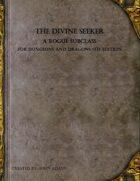 The Divine Seeker