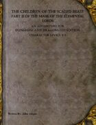 Mask of the Elemental Lords Part II: Children of the Scaled God