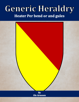Generic Heraldry: Heater Per bend or and gules