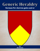 Generic Heraldry: Heater Per chevron gules and or