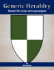 Generic Heraldry: Heater Per cross vert and argent