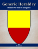 Generic Heraldry: Heater Per fess or and gules