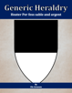 Generic Heraldry: Heater Per fess sable and argent