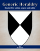 Generic Heraldry: Heater Per saltire argent and sable