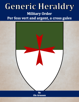 Generic Heraldry: Military Order- Per fess, vert and argent, a maltese cross gules