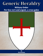 Generic Heraldry: Military Order- Per fess, vert and argent, a cross gules