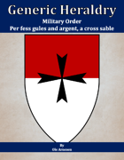 Generic Heraldry: Military Order- Per fess, gules and argent, a maltese cross sable