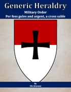 Generic Heraldry: Military Order- Per fess, gules and argent, a cross patee sable