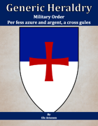 Generic Heraldry: Military Order- Per fess, azure and or, a cross patee gules