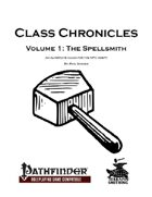 Class Chronicles, Volume 1: The Spellsmith