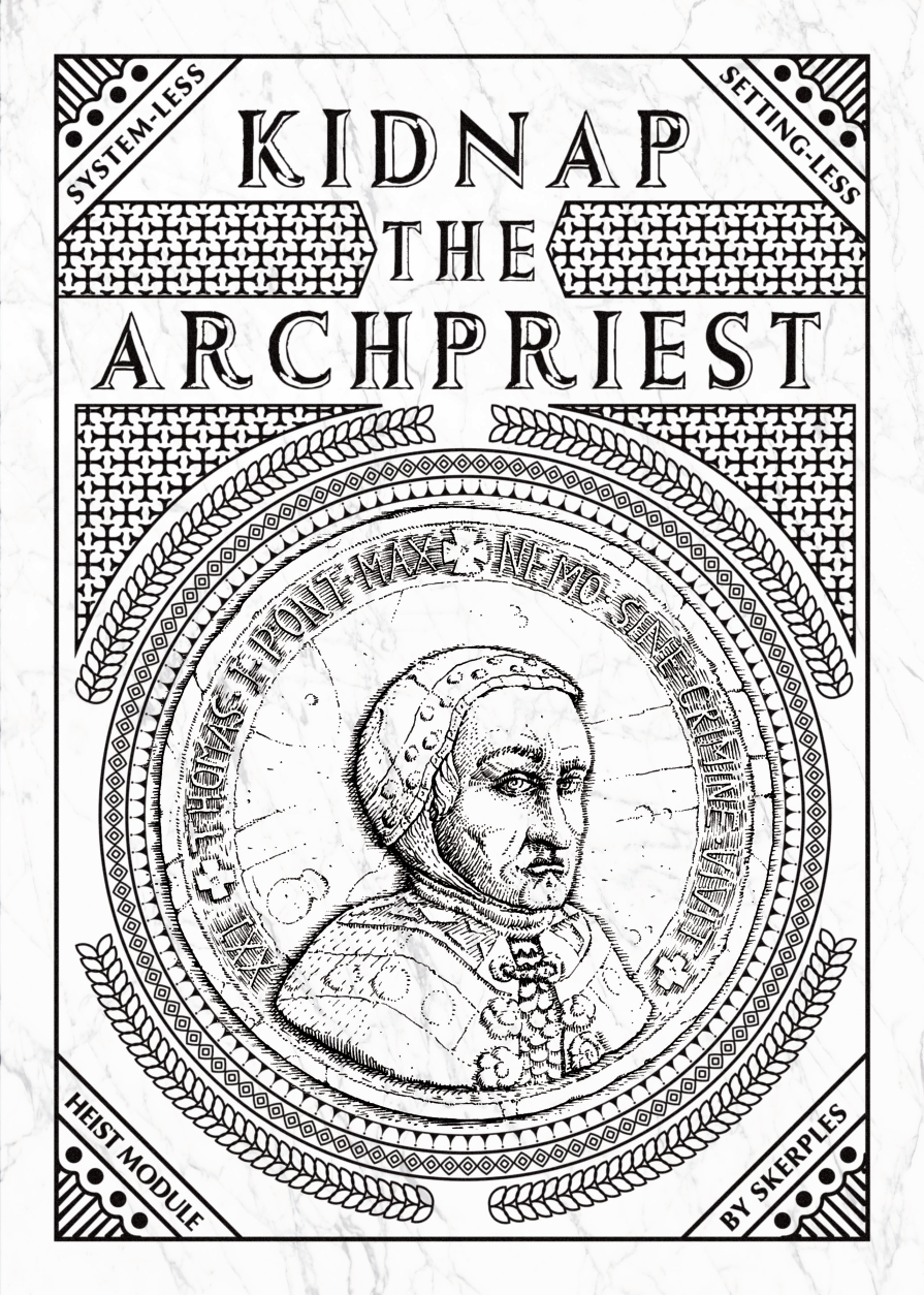 Kidnap the Archpriest
