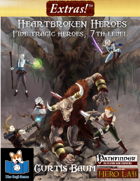 Extras! Heartbroken Heroes (5 level 7 heroes)