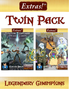 Extras! Twin Pack Legendary Champions