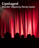 Upstaged, Murder Mystery Party