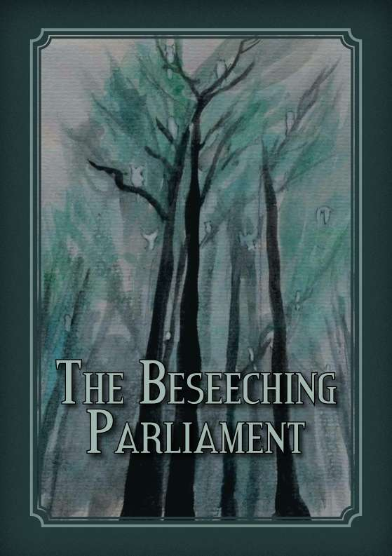 The Beseeching Parliament