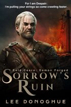 Sorrow's Ruin (Eald Cearo: Demon Forged #1)