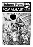 Echoes From Fomalhaut #03: Blood, Death, and Tourism