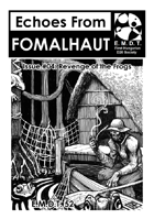 Echoes From Fomalhaut #04: Revenge of the Frogs