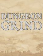 Dungeon Grind BETA