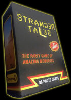 Stranger Tales: The Party Game of Amazing Memories
