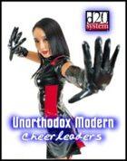 Unorthodox Modern Cheerleaders