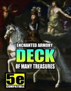 Enchanted Armory: Deck of Many Treasures (for 5e)