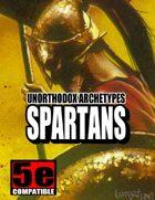 Unorthodox Archetypes: Spartans (for 5e)