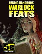 Heroic Handbook: Warlock Feats