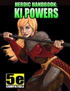 Heroic Handbook: Ki Powers (for 5e)