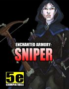 Enchanted Armory: Sniper (for 5e)