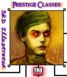 SRD Illustrated: Prestige Classes