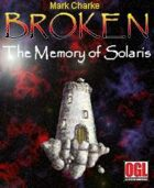 Broken: The Memory of Solaris