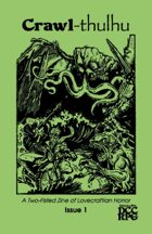 Crawl-thulhu Issue 1