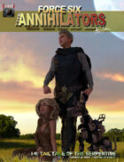 Force Six, The Annihilators 14 Tale of the Serpentine