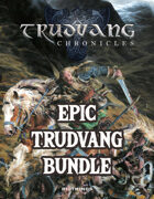 TRUDVANG CHRONICLES: Epic Trudvang Bundle