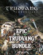 TRUDVANG CHRONICLES: Epic Trudvang Bundle [BUNDLE]