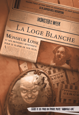 Monster of the Week - La Loge Blanche