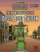 The Bounty Board of the Dusty Boot Saloon (Wranglers of Westhallow)