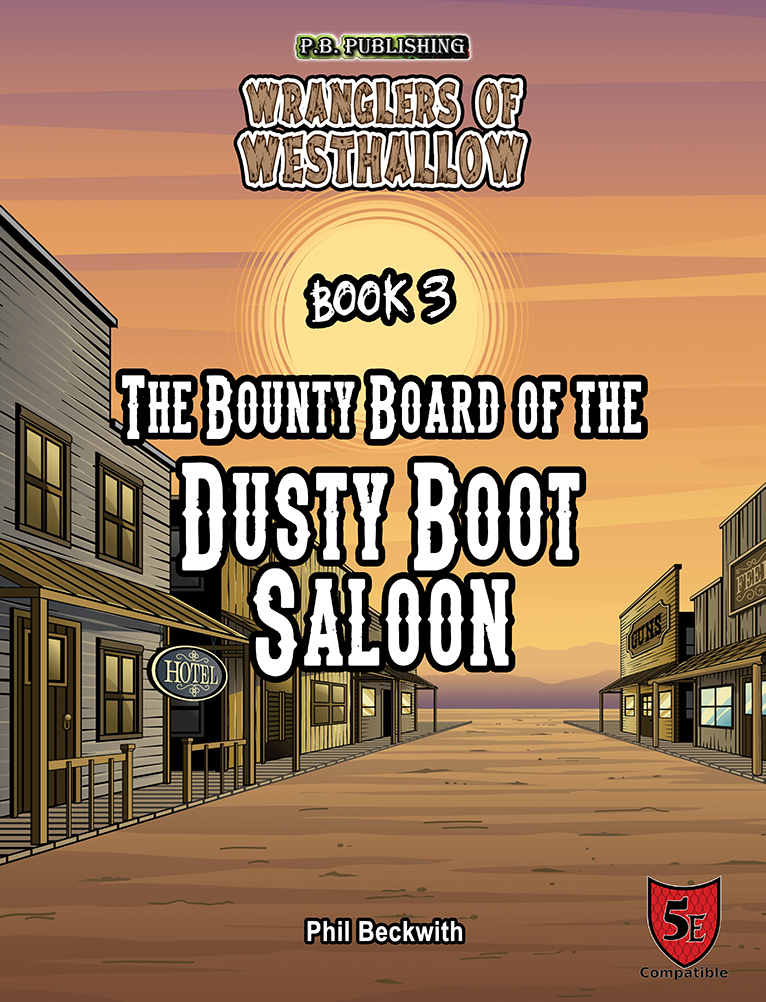 The_Bounty_Board_of_the_Dusty_Boot_Saloo