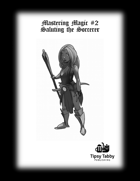Mastering Magic: Saluting the Sorcerer - Pathfinder