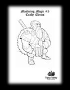 Mastering Magic: Crafty Clerics - Pathfinder
