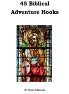 45 Biblical Adventure Hooks