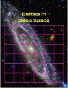 Battles in Deep Space