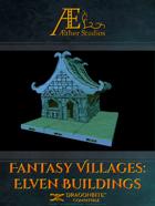 Fantasy Villages: Elven Buildings