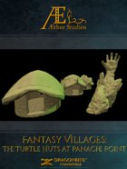 Fantasy Villages: Turtle Shell Huts & Panache Point