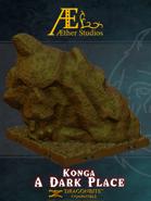 Konga: A Dark Place