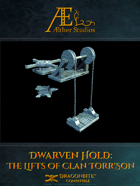 Dwarven Hold: The Lifts of Clan Torr'son
