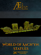 World of Aach'yn: Statues