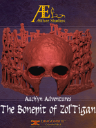 World of Aach'yn: Bonepit of Zol'Tigan
