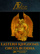 Eastern Kingdoms Orcus Buddha